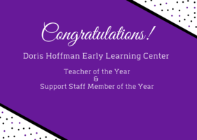 Doris Hoffman Early Learning Center Teacher & Support Staff of the Year